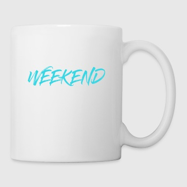 Weekend Calories Don't Count -Funny Calories - Mug