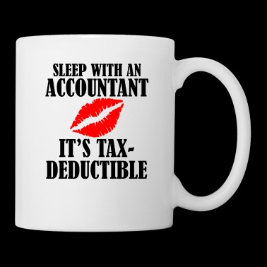 Sleep with an Accountant it's tax deductible - Tasse