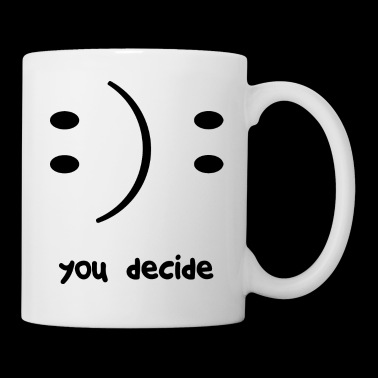 you decide lettering smiley gift idea - Mug