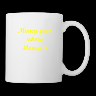 Money goes - yellow - Tasse