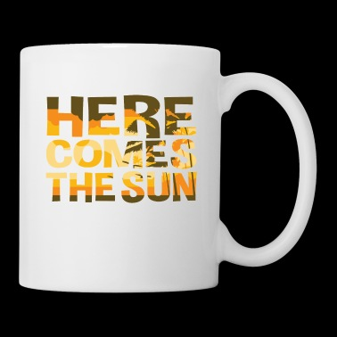 Here Comes The Sun Summer T-shirt - Tasse