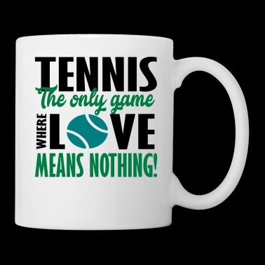 tennis the only game - Mug