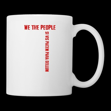 We The People Si Vis Pacem Para Bellum T-shirt - Mug