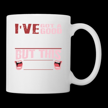 Funny Good Heart But Sarcastic Mouth - Tasse