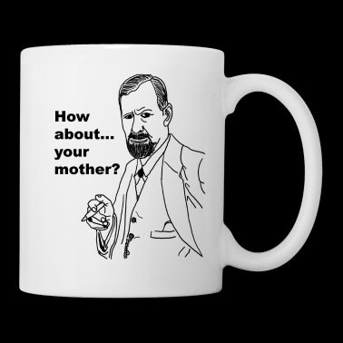 Freud - Tua madre - Tazza