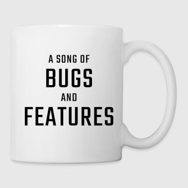 A Song of Bugs and Features - Mug