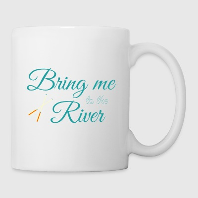 Bring Me to the River. Relaxing Day Out. Rowing. - Mug