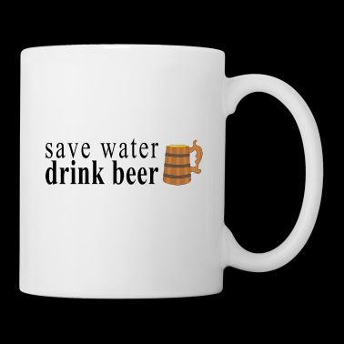 save water drink beer - Mug