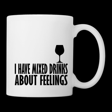 i have miixed feelings abot drinks - Mug