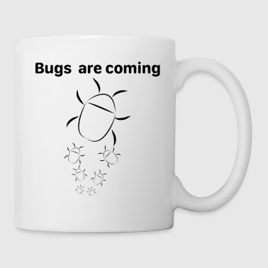 Bugs Are Coming - Tasse
