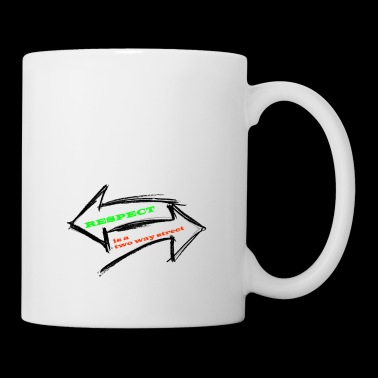Respect Acceptance Tolerance Recognition Validity - Mug