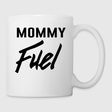 Mommy Fuel - Mug