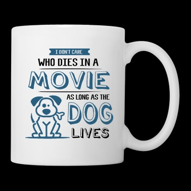 Funny Dog Puppy Movie Quote Dog Lover Camiseta de regalo - Taza
