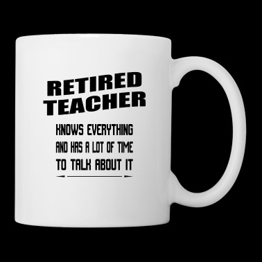 T-Shirt retired Teacher - Tasse
