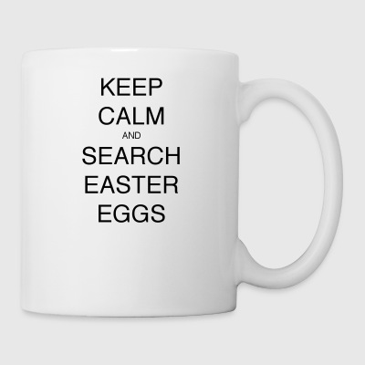 KEEP CALM AND SEARCH EASTER EGGS - Mug