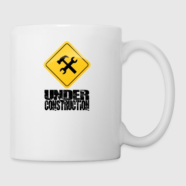 Under Construction - Tasse