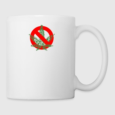 NO CANNABIS - Mug
