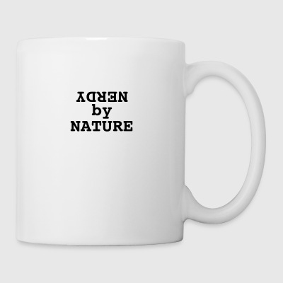 Nerdy by nature - Tasse