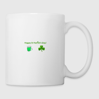 Happy Day St Patricks - Tasse