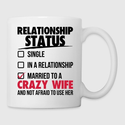 Married to a crazy wife - Tasse