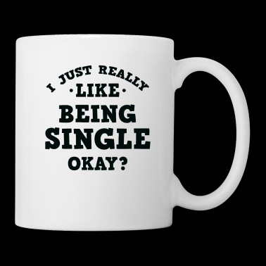 Cool I Just Really Like Being Single Okay T-shirt - Taza
