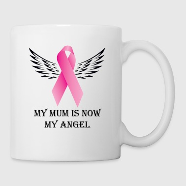 My Mum is now My Angel - Mug