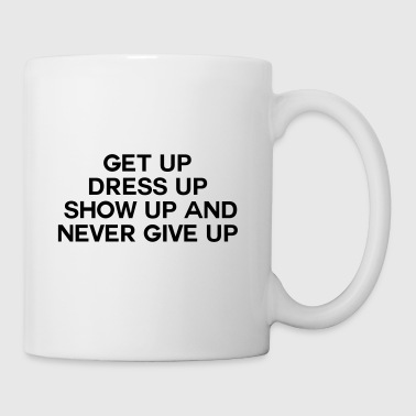 Never Give Up - Tasse