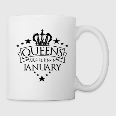 Queens Are Born In January - Mug