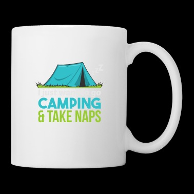 I Just Want To Go Camping & Take Naps Outdoor Tent - Mug