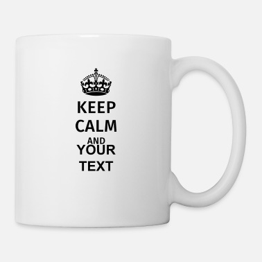 Keep Calm And Keep Calm - Tasse