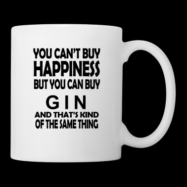 YOU CAN'T BUY HAPPINESS BUT YOU CAN BUY GIN - Tasse