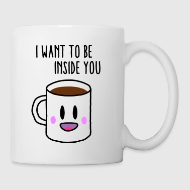 Coffee inside you - Mok