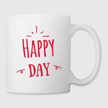 happy day - Tasse