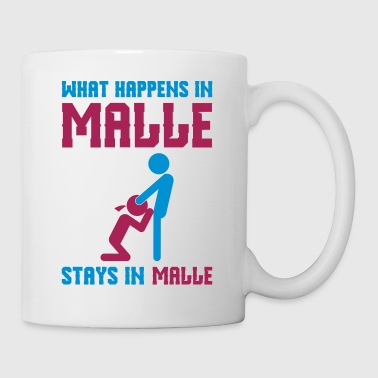 Malle what happens there - Mug