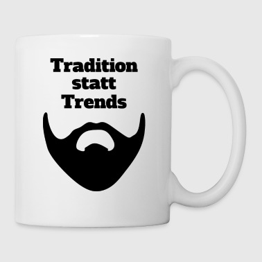 Tradition instead of trends - Mug