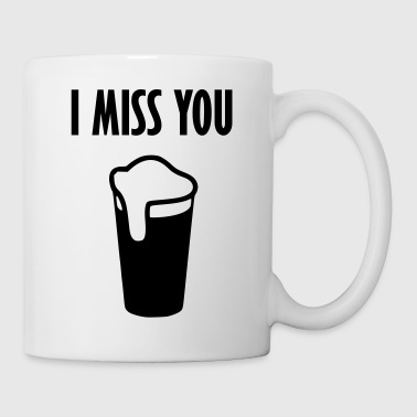 i miss you beer - Mug