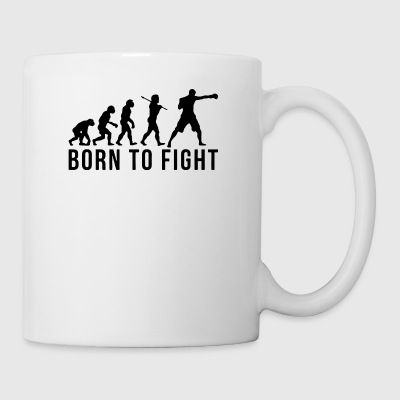 BORN TO FIGHT - Tasse
