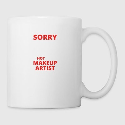 GIFT SORRY THIS GIRL TAKEN MAKEUP ARTIST - Mug