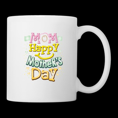 Mama Happy Mother's Day Mother's Gift - Kubek