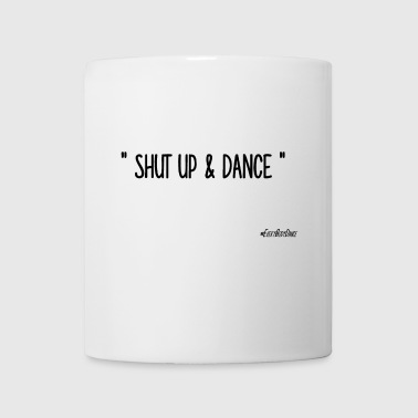 SHUT UP AND DANCE - Tazza