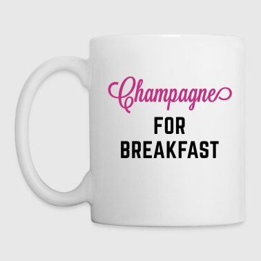 Champagne For Breakfast Funny Quote - Mugg
