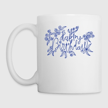 Happy Birthday - lettrage artistique - Tasse