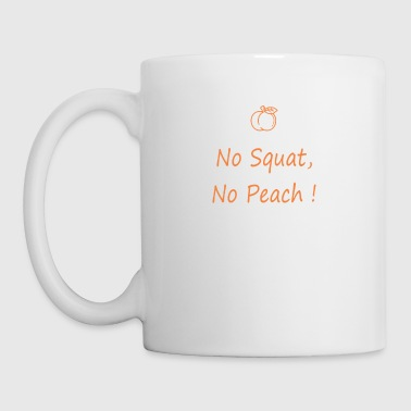 No squatting, no peach - Mug