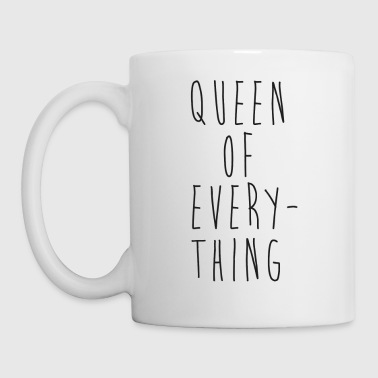 Queen Of Everything Funny Couples Quote - Mug