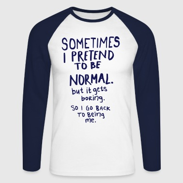 Awesome - Normal is Boring - Langermet baseball-skjorte for menn