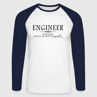Engineer - Stand Back! - Men's Long Sleeve Baseball T-Shirt