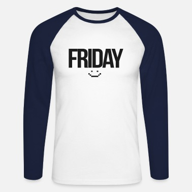 Friday Friday - Men's Longsleeve Baseball T-Shirt