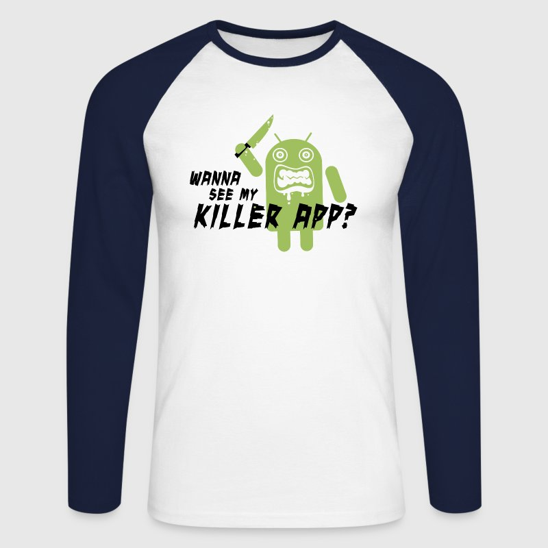 Funny Killer App Android with slogan t-shirts for geek, cool kids online, back to school, birthday - Men's Long Sleeve Baseball T-Shirt