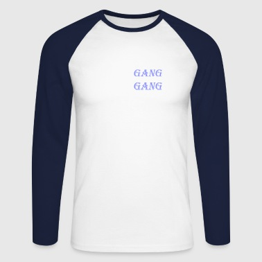 Gang Gang - Men's Long Sleeve Baseball T-Shirt