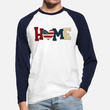 Patriotic Home with Patriotic Heart - Männer Baseball Langarmshirt